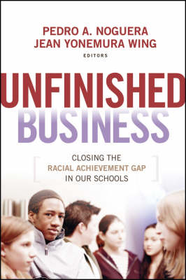 Unfinished Business by Pedro Noguera