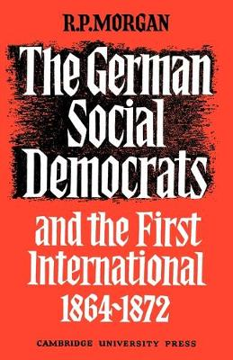German Social Democrats and the First International book