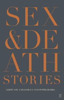 Sex & Death by Sarah Hall