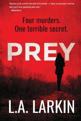 Prey by L A Larkin