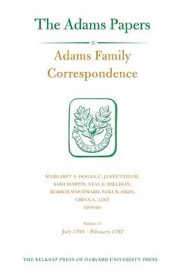 Adams Family Correspondence, Volume 11 by Adams Family