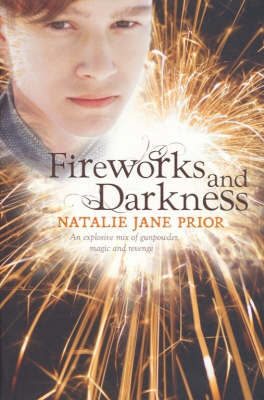 Fireworks And Darkness by Natalie Jane Prior