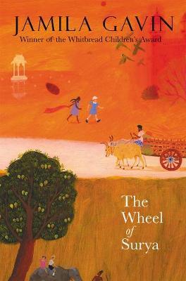 Wheel of Surya by Jamila Gavin
