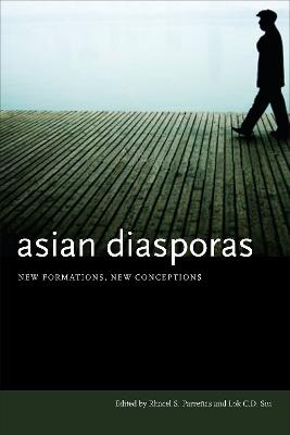 Asian Diasporas by Rhacel Salazar Parrenas