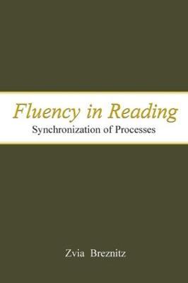 Fluency in Reading by Zvia Breznitz
