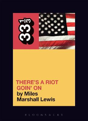 Sly and the Family Stone's There's a Riot Goin' on by Miles Marshall Lewis