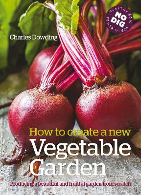 How to create a New Vegetable Garden by Charles Dowding