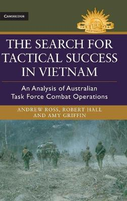The Search for Tactical Success in Vietnam by Andrew Ross