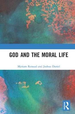 God and the Moral Life book