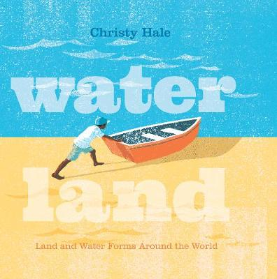 Water Land by Christy Hale