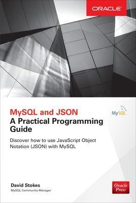 MySQL and Json by David Stokes