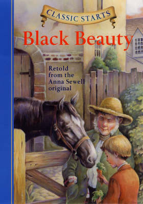Classic Starts (R): Black Beauty by Anna Sewell