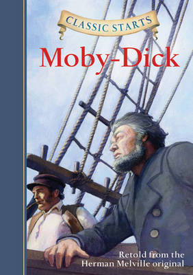 Classic Starts (R): Moby-Dick by Herman Melville