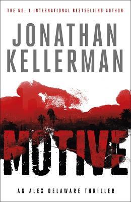 Motive (Alex Delaware series, Book 30) by Jonathan Kellerman