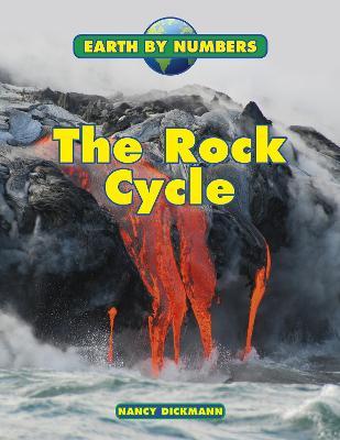 The Rock Cycle by Nancy Dickmann