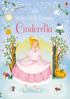 Little Sticker Dolly Dressing Fairytales Cinderella book
