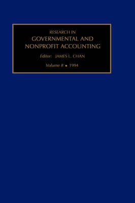 Research in Governmental and Nonprofit Accounting  V. 8 by James L. Chan