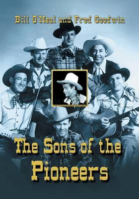 The Sons of the Pioneers by Bill O'Neal