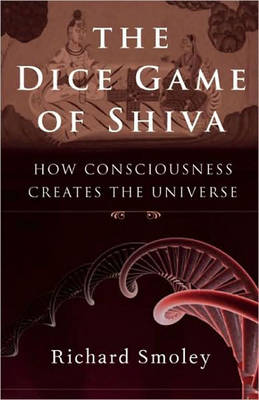 Dice Game of Shiva by Richard Smoley