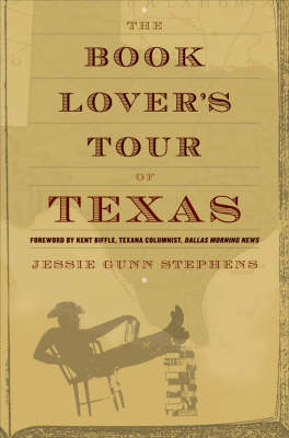 The Book Lovers Tour of Texas by Jessie Gunn Stephens