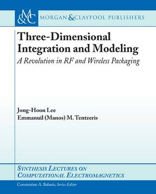 Three-Dimensional Integration and Modeling by Jong Hoon Lee