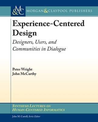 Experience-Centered Design by Peter Wright