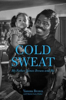 Cold Sweat by Yamma Brown