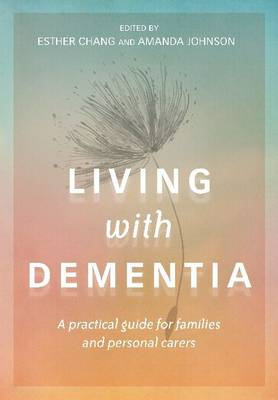 Living With Dementia by Esther Chang