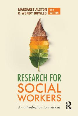 Research for Social Workers by Margaret Alston