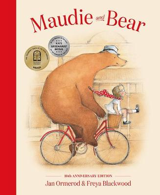 Maudie and Bear: 10th Anniversary Edition by Jan Ormerod