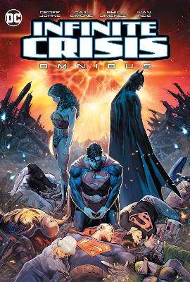 Infinite Crisis Omnibus: 2020 Edition by Geoff Johns