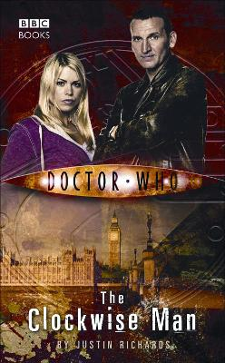 Doctor Who: The Clockwise Man by Justin Richards
