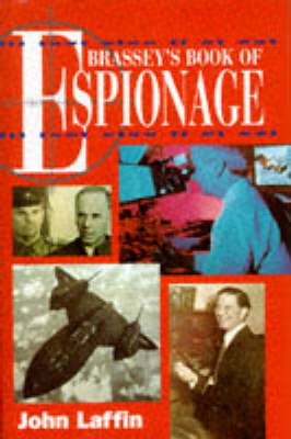 Brassey's Book of Espionage by John Laffin
