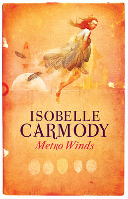 Metro Winds by Isobelle Carmody