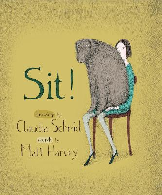 Sit! by Matt Harvey