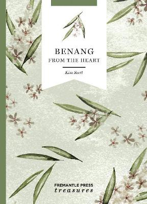 Benang: From the Heart: Fremantle Press Treasures book