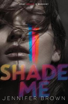 Shade Me by Sarah Littman
