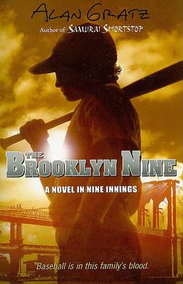 The Brooklyn Nine by Alan M. Gratz