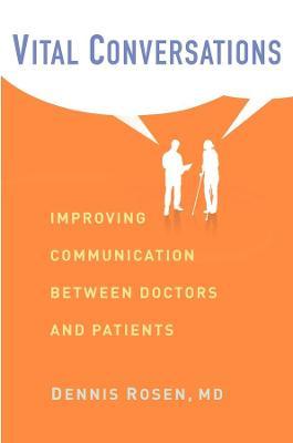 Vital Conversations: Improving Communication Between Doctors and Patients book