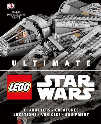 Ultimate LEGO Star Wars by DK