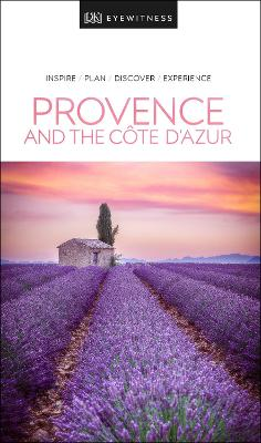 DK Eyewitness Travel Guide Provence and the Cote d'Azur by DK Travel