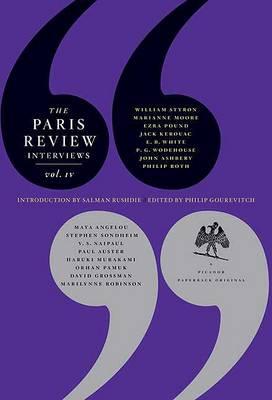 Paris Review Interviews, IV by The Paris Review