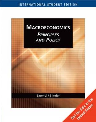 Macroeconomics: Principles and Policy, International Edition by Alan S. Blinder