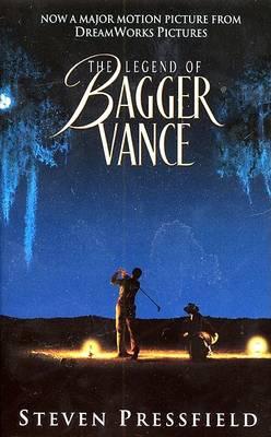 Legend of Bagger Vance by Steven Pressfield