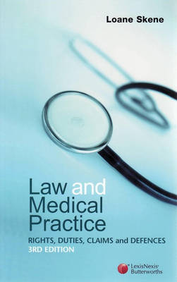 Law and Medical Practice: Rights, Duties, Claims and Defences book