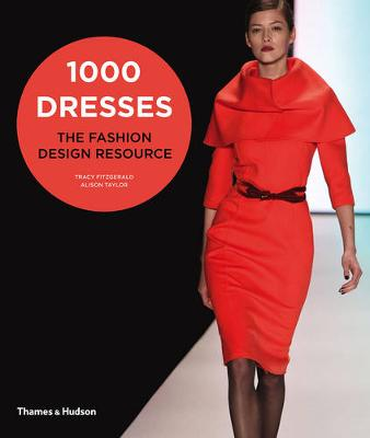 1000 Dresses:Fashion Design Resource Book by Tracy Fitzgerald