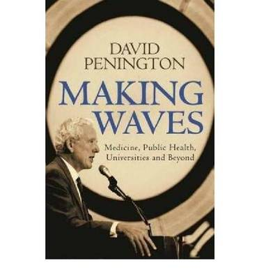 Making Waves by David G. Penington