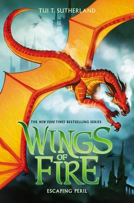 Winds of Fire #8: Escaping Peril by Tui,T Sutherland