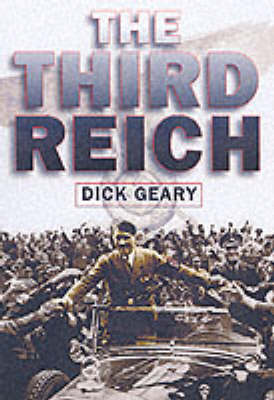 The Third Reich by Richard Geary