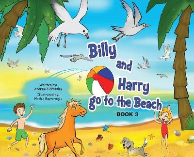 Billy and Harry go to the beach by Andrew Crossley